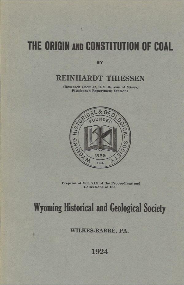 The Origin and Constitution of Coal